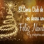 El Coria C.F. os desea unas Felices Fiestas