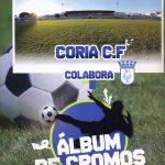 NUEVO ÁLBUM DE CROMOS DEL CORIA C.F.
